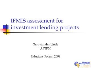 IFMIS assessment for investment lending projects