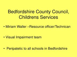 Bedfordshire County Council, Childrens Services