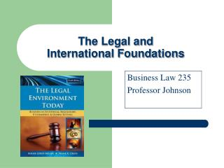 The Legal and  International Foundations
