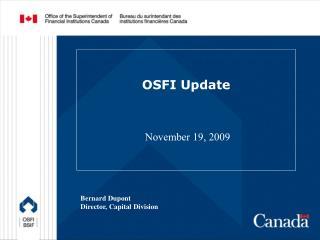 OSFI Update  November 19, 2009