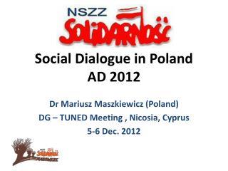 Social Dialogue in Poland  AD 2012