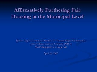 Affirmatively Furthering Fair Housing at the Municipal Level