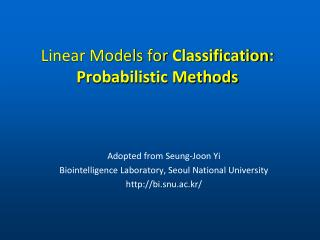 Linear Models for  Classification : Probabilistic Methods