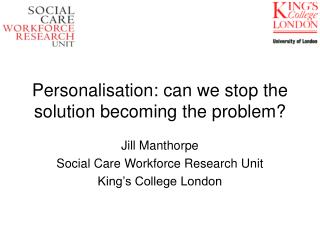 Personalisation: can we stop the solution becoming the problem?