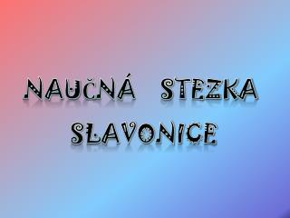 Naučná    stezka  Slavonice