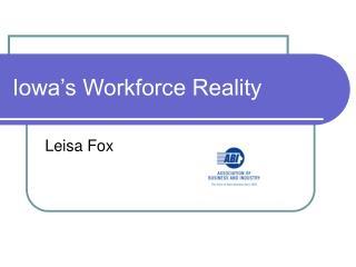 Iowa's Workforce Reality