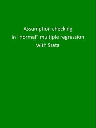 """Assumption checking  in """"normal"""" multiple regression  with  Stata"""