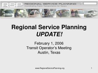 Regional Service Planning UPDATE!