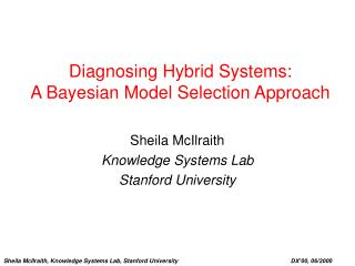 Diagnosing Hybrid Systems: A Bayesian Model Selection Approach