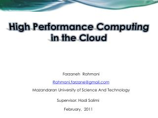 High Performance Computing in the Cloud