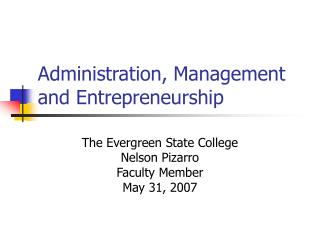 Administration, Management and Entrepreneurship