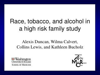 Race, tobacco, and alcohol in a high risk family study
