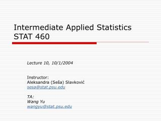 Intermediate Applied Statistics  STAT 460