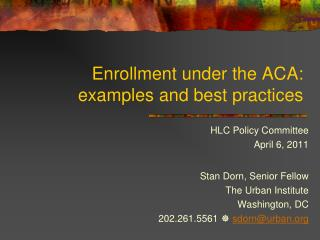 Enrollment under the ACA: examples and best practices