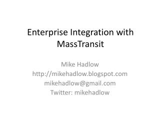 Enterprise Integration with  MassTransit