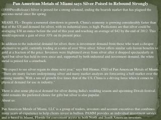 Pan American Metals of Miami says Silver Poised to Rebound S