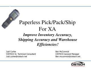 Paperless Pick/Pack/Ship For XA