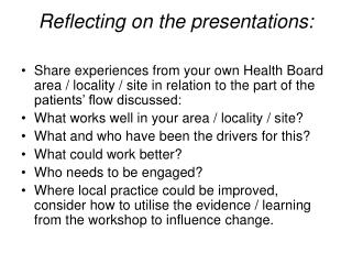 Reflecting on the presentations: