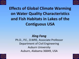 Xing Fang Ph.D., P.E., D.WRE, Associate Professor Department of Civil Engineering
