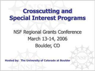 Crosscutting and  Special Interest Programs