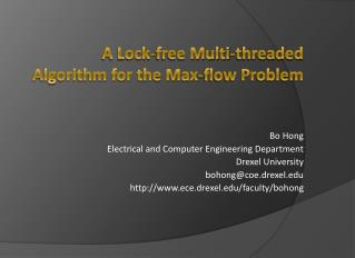 A Lock-free Multi-threaded Algorithm for the Max-flow Problem