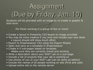 Assignment  (Due by Friday, Jan. 10)