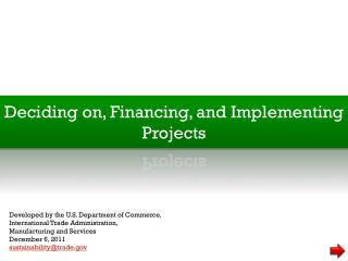 Deciding on and Financing Projects