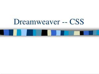 Dreamweaver -- CSS