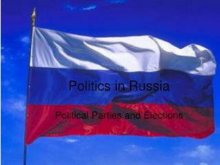 Politics in Russia