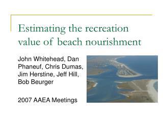 Estimating the recreation value of beach nourishment