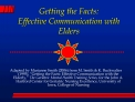 Getting the Facts: Effective Communication with Elders