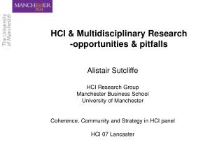 HCI & Multidisciplinary Research -opportunities & pitfalls
