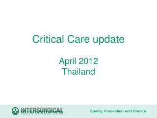 Critical Care update  April 2012 Thailand
