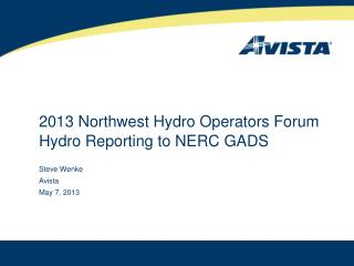 2013 Northwest Hydro Operators Forum Hydro Reporting to NERC GADS