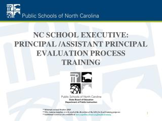 NC SCHOOL EXECUTIVE: PRINCIPAL /ASSISTANT PRINCIPAL EVALUATION PROCESS TRAINING