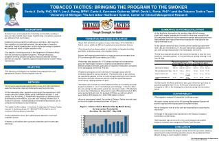 TOBACCO TACTICS: BRINGING THE PROGRAM TO THE SMOKER
