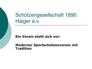 Sch�tzengesellschaft 1890 Haiger e.v.
