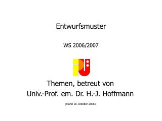 Entwurfsmuster WS 200 6 /200 7
