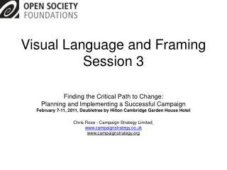 Visual Language and Framing Session 3