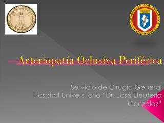Arteriopatía  Oclusiva Periférica