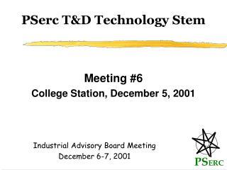 PSerc T&D Technology Stem