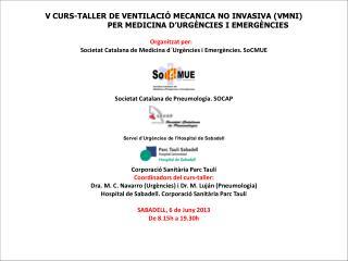 V CURS-TALLER DE VENTILACIÓ MECANICA NO INVASIVA (VMNI)