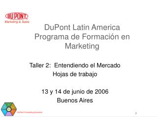 DuPont Latin America  Programa de Formación en Marketing