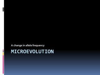 Microevolution