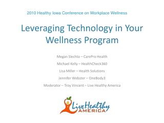 Leveraging Technology in Your Wellness Program