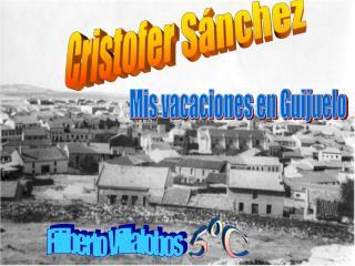 Mis vacaciones en Guijuelo