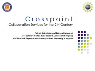 C r o s s p o i n t Collaboration Services for the 21 st  Century