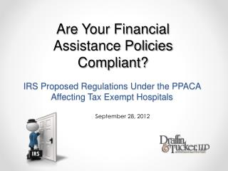 IRS Proposed Regulations Under the PPACA Affecting Tax Exempt Hospitals