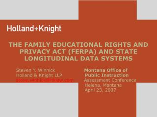 THE FAMILY EDUCATIONAL RIGHTS AND PRIVACY ACT (FERPA) AND STATE LONGITUDINAL DATA SYSTEMS