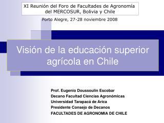 Visi n de la educaci n superior agr cola en Chile